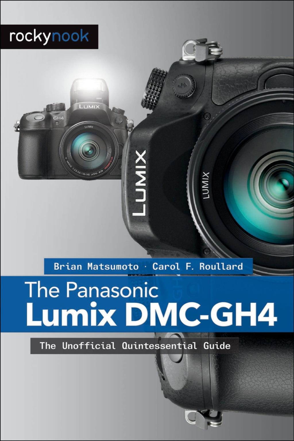 Gh4 Canada Wasabi Blf19 Battery Kit For Panasonic Gh3 Gh5 The Lumix Dmc Ebook 9781937538927 Photo
