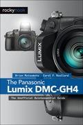 The Panasonic Lumix DMC-GH4 (9781937538927) photo