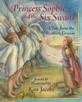 Princess Sophie and the Six Swans 9781937786687
