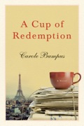 A Cup of Redemption: A Novel 9781938314919