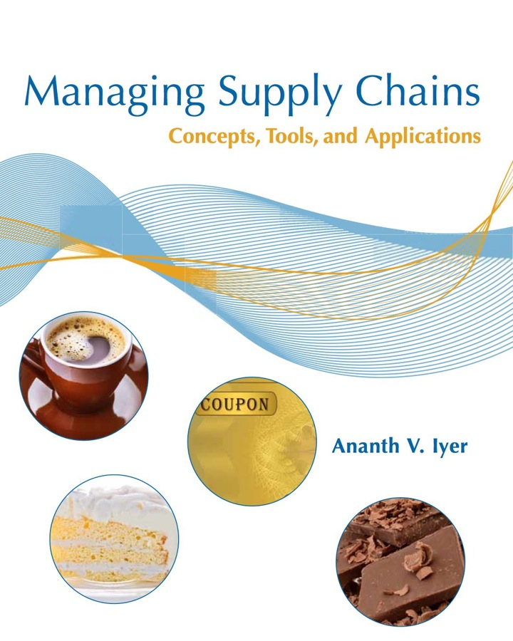 Managing Supply Chains: Concepts,Tools, and Applications