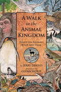 A Walk in the Animal Kingdom 9781940941684