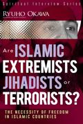 Are Islamic Extremists Jihadists or Terrorists? 9781941779156