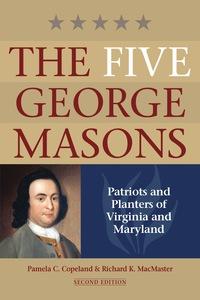 The Five George Masons              by             Pamela C. Copeland