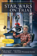 Star Wars on Trial: The Force Awakens Edition 9781942952053