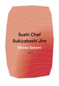 Sushi Chef: Sukiyabashi Jiro 9781942993285