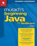 Murach's Beginning Java with NetBeans 9781943872084