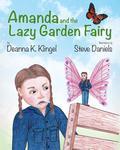 Amanda and the Lazy Fairy Garden 9781944277499