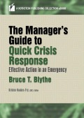 The Manager's Guide to Quick Crisis Response 9781944480226
