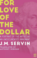 For Love of the Dollar 9781944700393