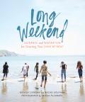 Long Weekend 9781946764034