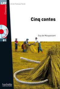 LFF B1 - Cinq Contes (ebook)              by             Guy de Maupassant