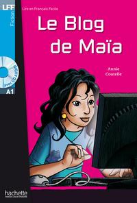 LFF A1 - Le blog de Maia (ebook)              by             Annie Coutelle