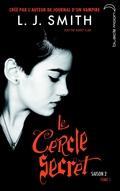 Le Cercle Secret - Saison 2 Tome 1 9782012031647