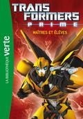 Transformers Prime 02 - Maîtres et élèves 9782012032637