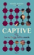 Captive - Les nuits de Shéhérazade 9782012269866