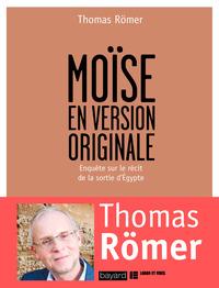 Moïse en version originale              by             Thomas Römer