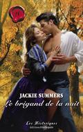 Le brigand de la nuit (Harlequin Les Historiques) 9782280269759