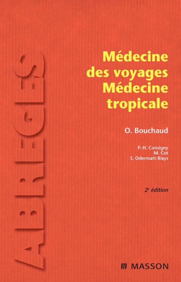 Médecine des voyages - Médecine tropicale
