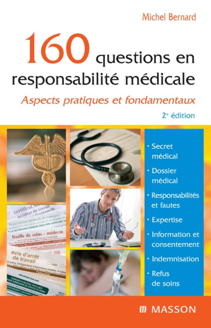 160 questions en responsabilité médicale