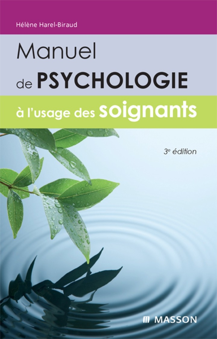 Manuel de psychologie à l'usage des soignants