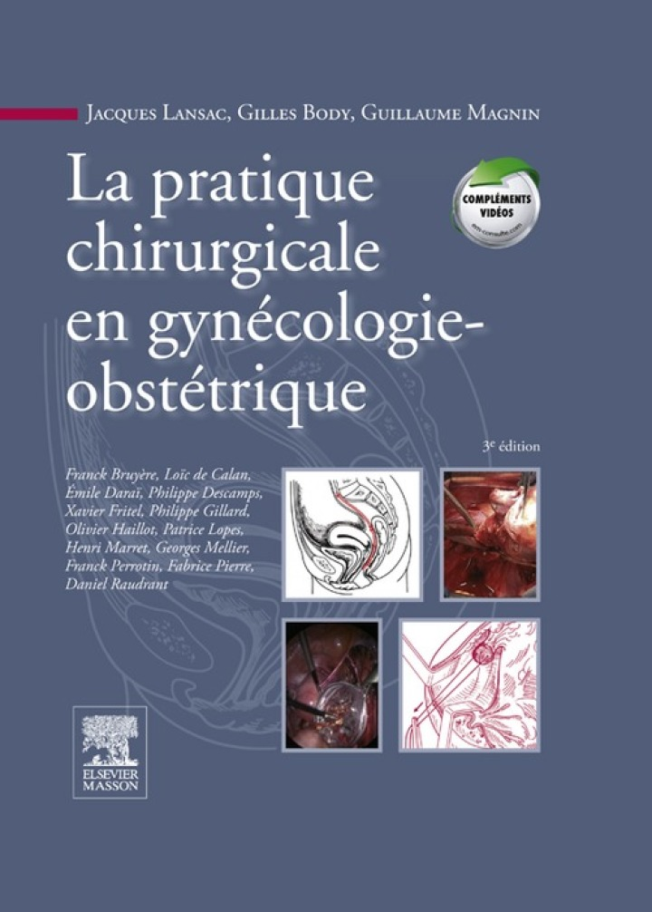La pratique chirurgicale en gynécologie obstétrique