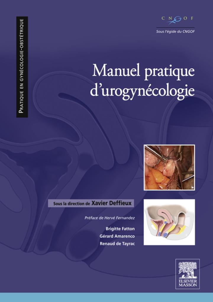 Manuel pratique d'uro-gynécologie