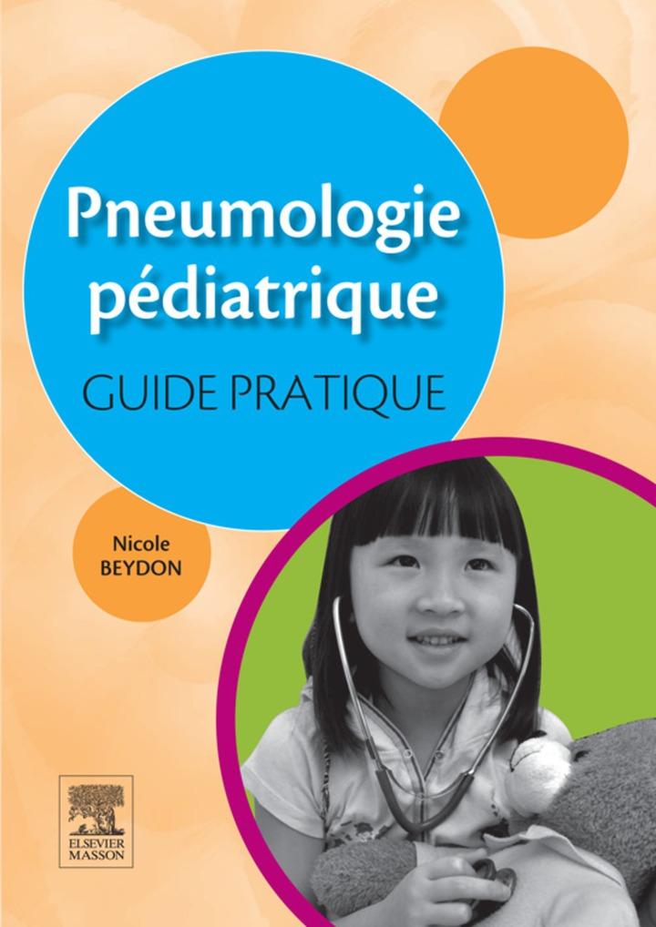 Pneumologie pédiatrique : guide pratique