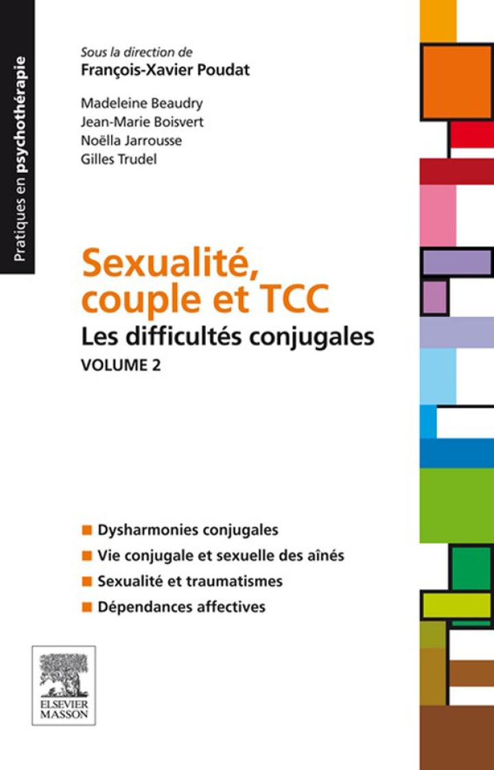 Sexualité, couple et TCC. Volume 1 : les difficultés sexuelles