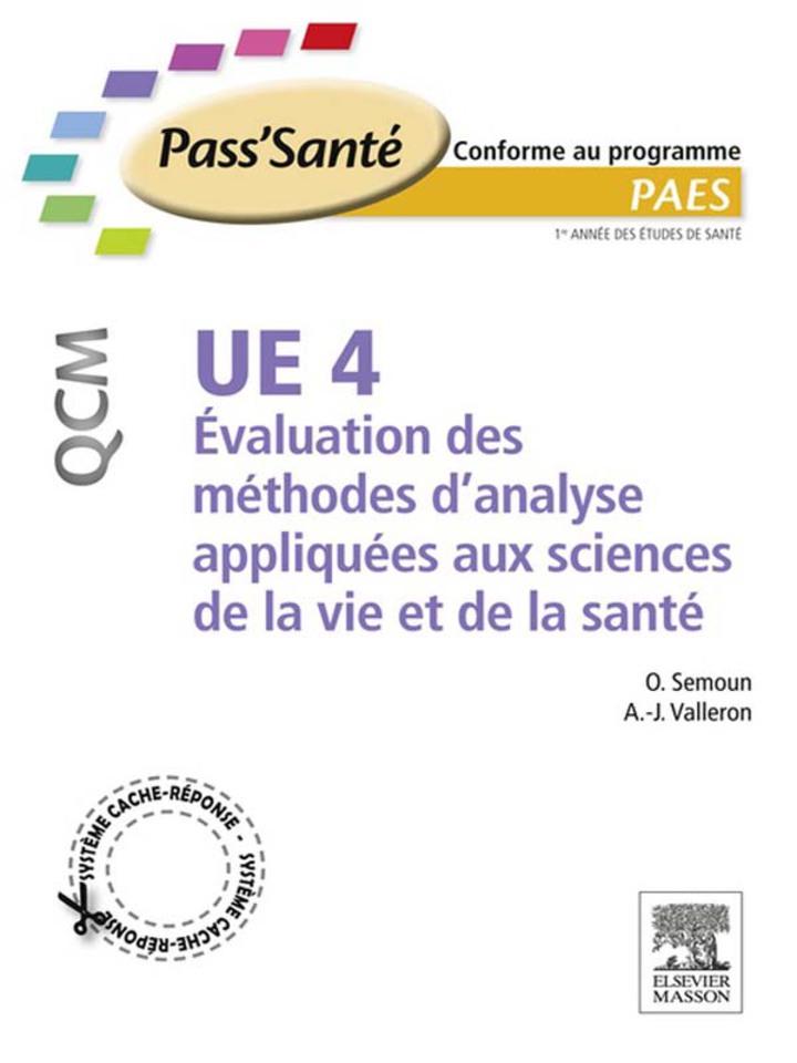 UE 4 - Évaluation des méthodes d'analyse appliquées aux sciences de la vie et de la santé - QCM