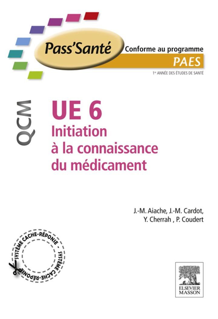 UE 6 - Initiation à la connaissance du médicament - QCM