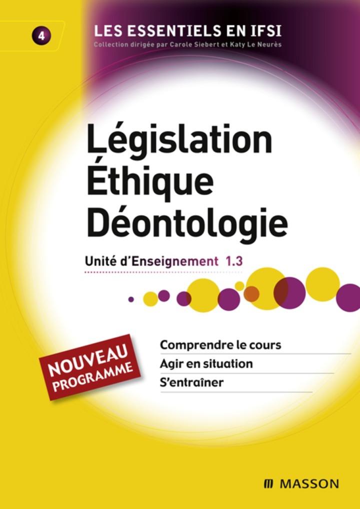 Législation. Éthique. Déontologie