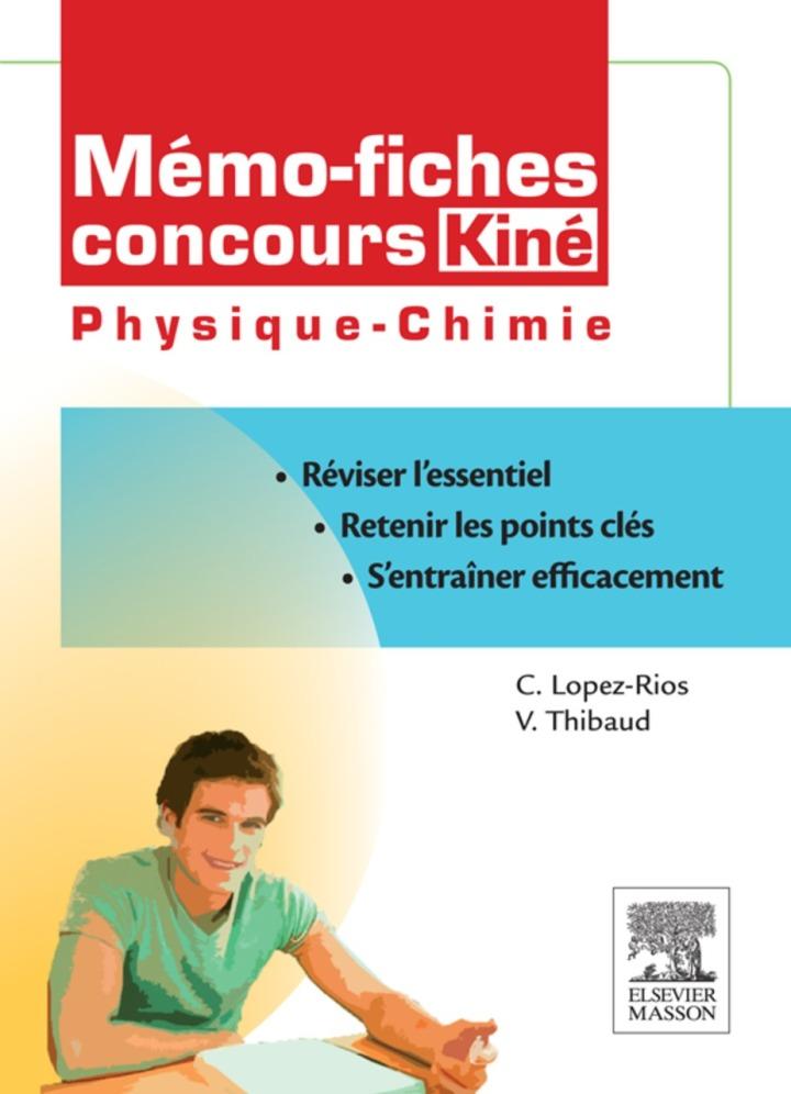 Mémo-fiches concours Kiné Physique - Chimie