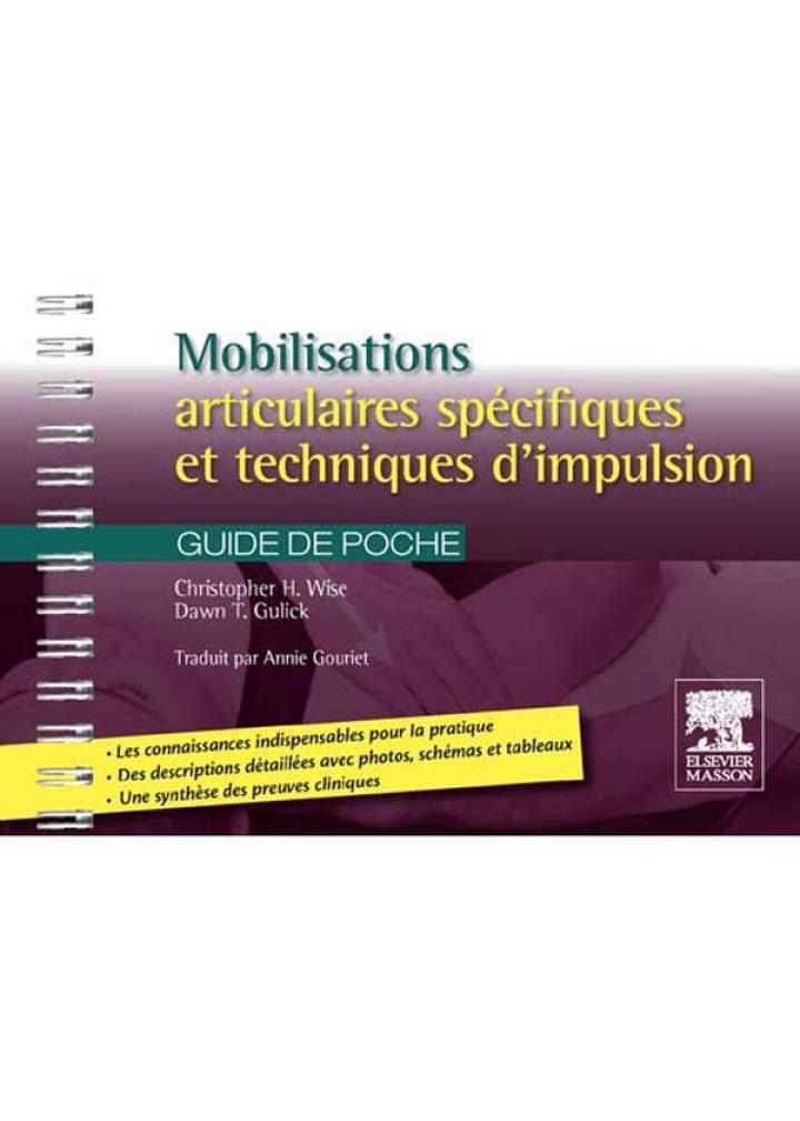 Mobilisations articulaires spécifiques et techniques d'impulsion