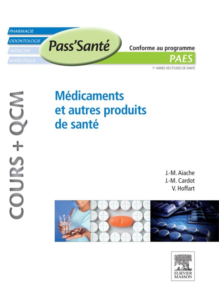 Médicaments et autres produits de santé (Cours   QCM)