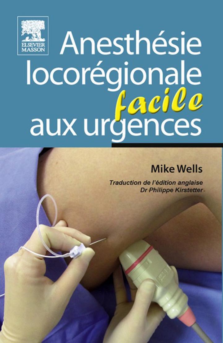Anesthésie locorégionale facile aux urgences
