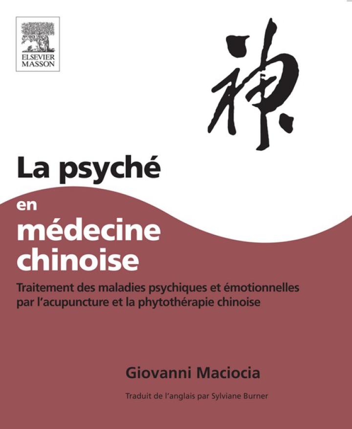 La Psyché en médecine chinoise