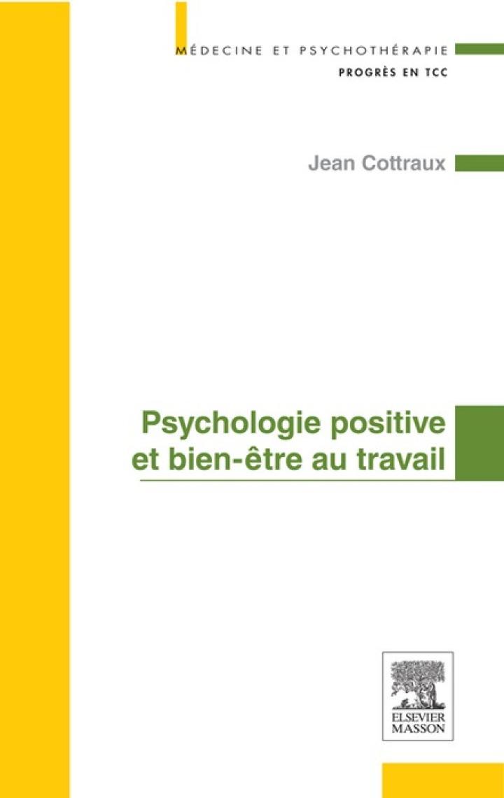Psychologie positive et bien-être au travail