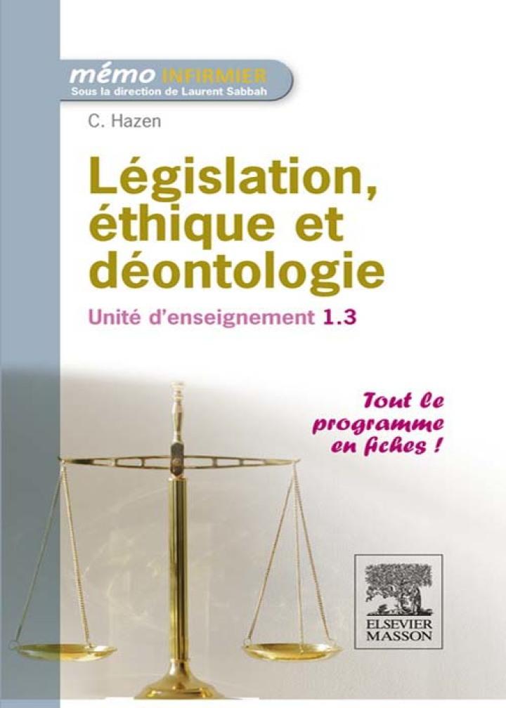 Législation, éthique et déontologie