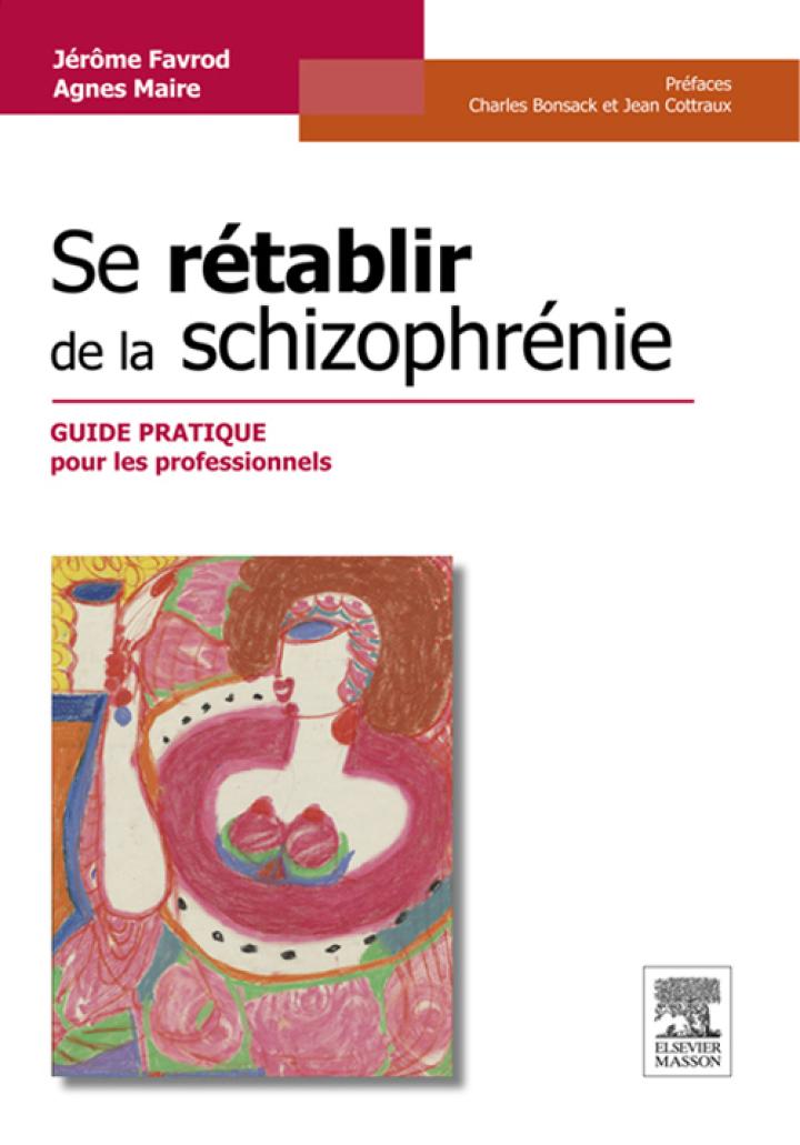 Se rétablir de la schizophrénie