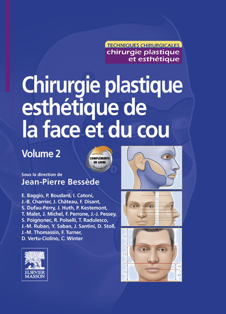 Chirurgie plastique esthétique de la face et du cou - Volume 2