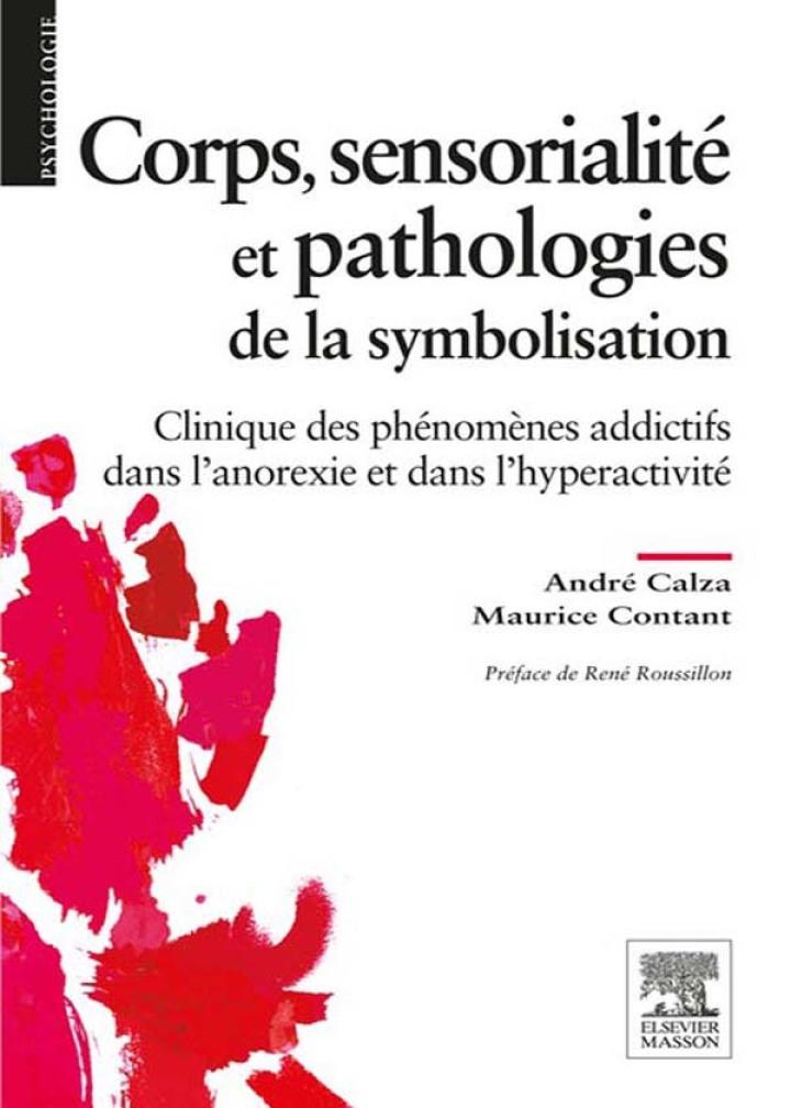 Corps, sensorialité et pathologies de la symbolisation