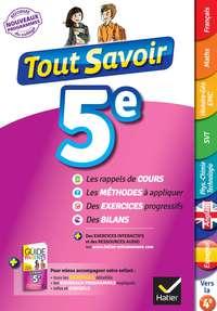 Tout savoir 5e Nouveau programme              by             Pascal Bihouée; Corinne Touati; Patrick Vermeulen; Marjorie Champetier; Daniel Dupuis; Maricel Ferna