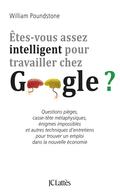 Êtes-vous assez intelligent pour travailler chez Google ? 9782709644143