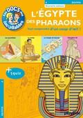 Les Incollables : L'Egypte des Pharaons 9782809649383