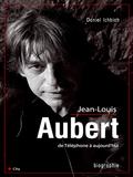 Jean-Louis Aubert de Téléphone à aujourd'hui 9782824649528