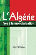 Algeria Facing Globalisation is a contribution by intellectuals (researchers, trade-unionists, members of associative movements) to the intellectual and material crisis which Algeria has gone through since the 1980s