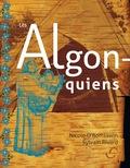 Les Algonquiens 9782895292388