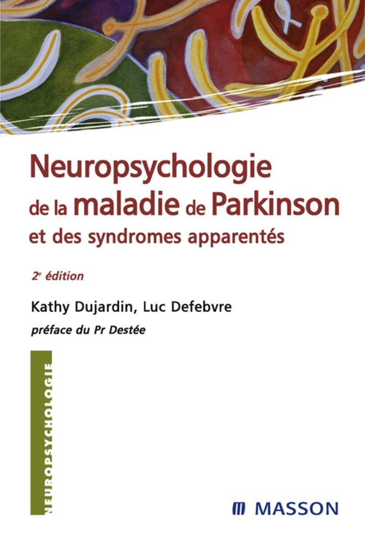 Neuropsychologie de la maladie de Parkinson et des syndromes apparentés