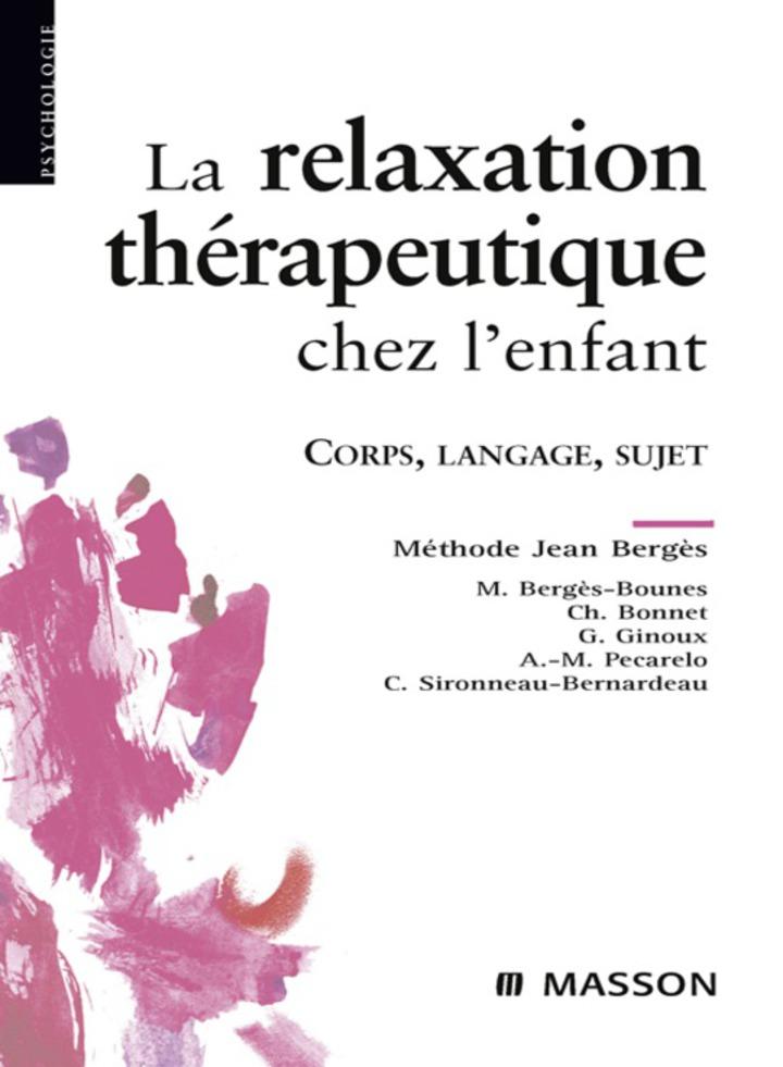 La relaxation thérapeutique chez l'enfant